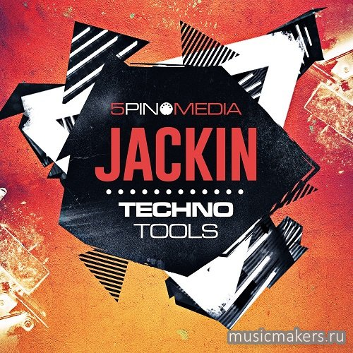 5Pin Media - Jackin Techno Tools (MIDI, WAV)