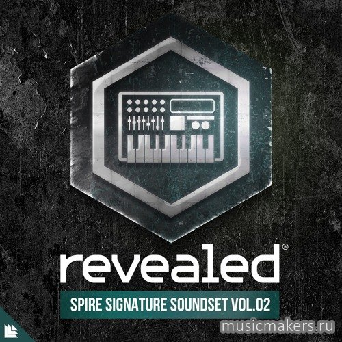 Revealed Recordings - Revealed Spire Signature Soundset Vol. 2 (SYNTH PRESET)