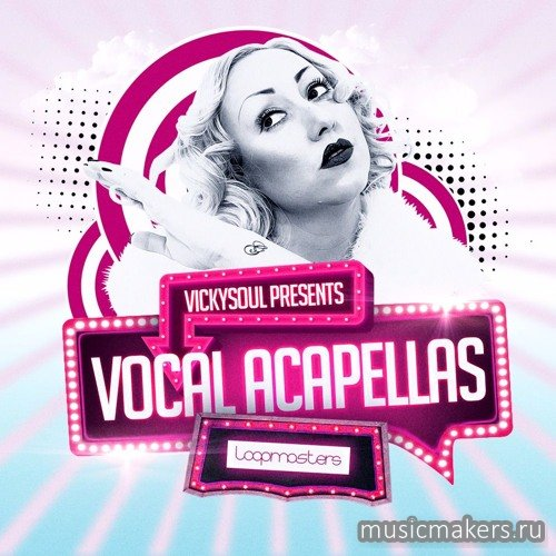 Loopmasters - Vickysoul Vocal Acapellas (WAV)