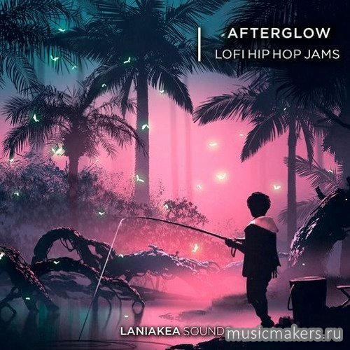 Laniakea Sounds - Afterglow - Lofi Hip Hop (WAV)