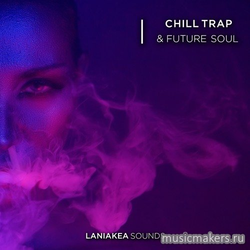Laniakea Sounds - Chill Trap & Future Soul (WAV)
