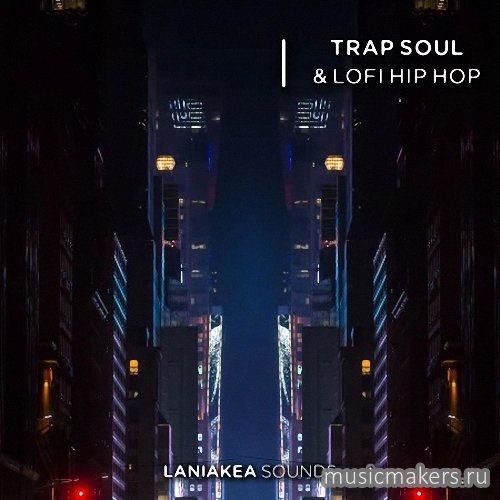 Laniakea Sounds - Trap Soul & Lofi Hip Hop (WAV)