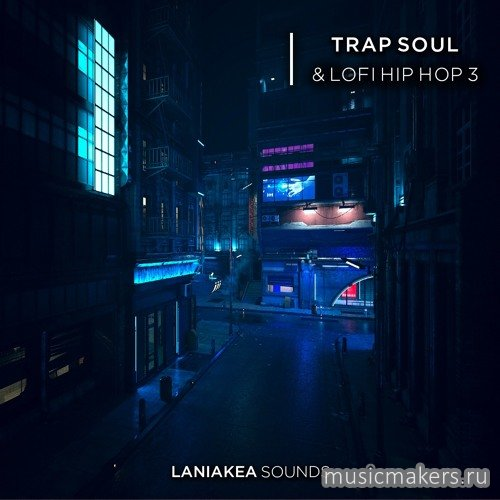 Laniakea Sounds - Trap Soul & Lofi Hip Hop 3 (WAV)