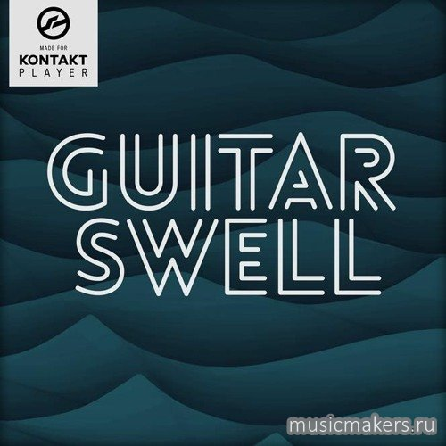 In Session Audio - Guitar Swell (KONTAKT)