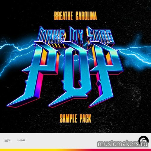 Spinnin' Records - Breathe Carolina's Make My Song Pop Sample Pack (WAV)