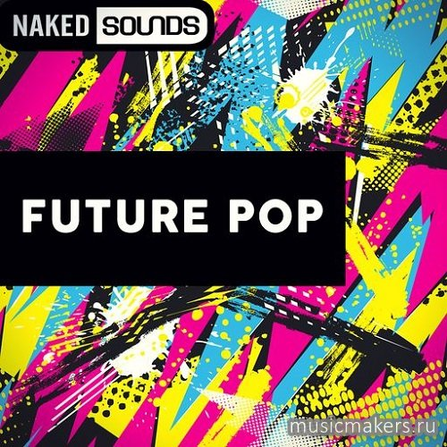 Naked Sounds - Future Pop (WAV)