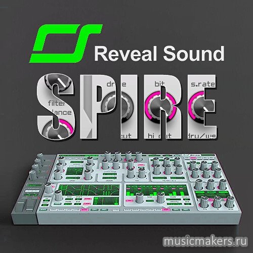 Reveal Sound - Spire 1.5.6 VSTi, AAX x86 x64