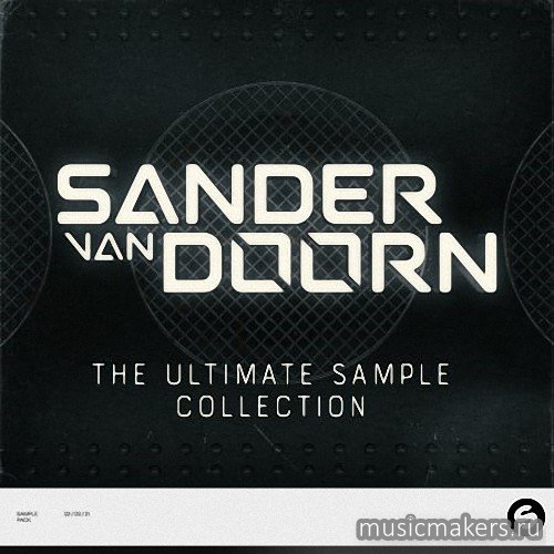 Spinnin' Records - Sander Van Doorn The Ultimate Sample Collection